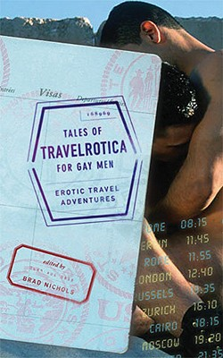 Image for TALES OF TRAVELROTICA FOR GAY MEN EROTIC TRAVEL ADVENTURES