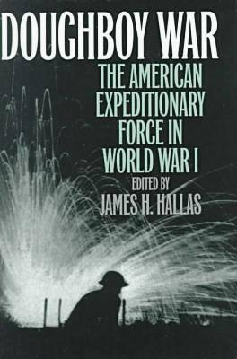 Image for Doughboy War: The American Expeditionary Force in World War I