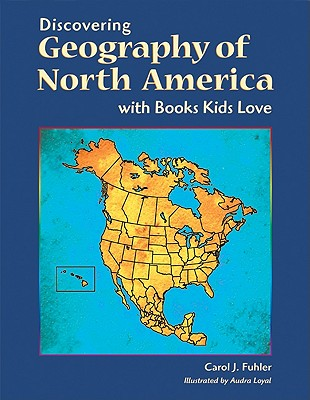 Image for Discovering Geography of North America With Books Kids Love