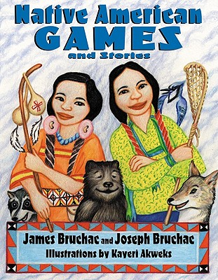 Image for NATIVE AMERICAN GAMES AND STORIES