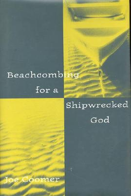 Image for BEACHCOMBING FOR A SHIPWRECKED GOD