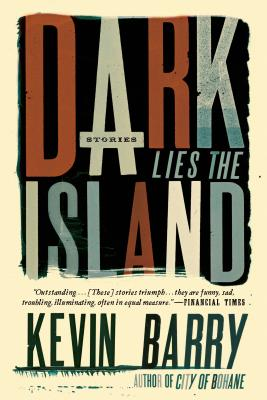 Image for Dark Lies the Island: Stories