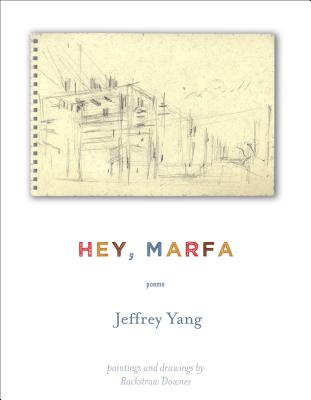 Image for Hey, Marfa: Poems