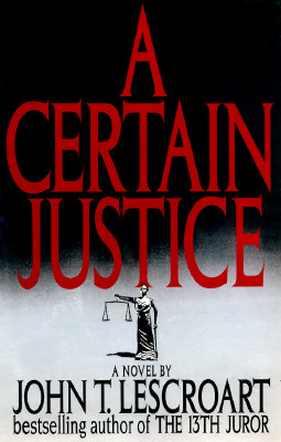 Image for A Certain Justice (Abe Glitsky)