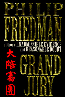 Grand Jury, Friedman, Philip