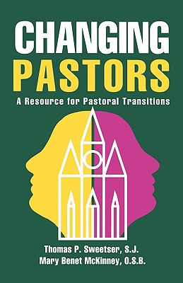 Image for Changing Pastors: A Resource for Pastoral Transitions