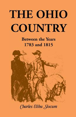 Image for The Ohio Country Between the Years 1783 and 1815