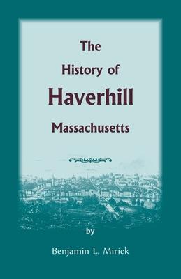 Image for The History of Haverhill, Massachusetts