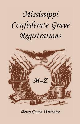 Image for Mississippi Confederate Grave Registrations M - Z