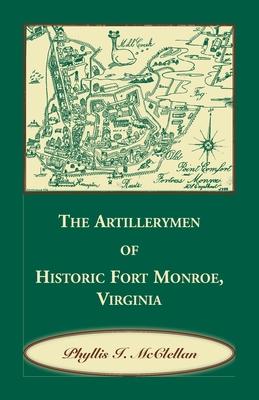 Image for The Artillerymen of Historic Fort Monroe, Virginia