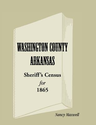Image for Washington County, Arkansas Sheriff's Census for 1865