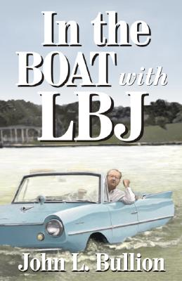 Image for In The Boat With LBJ