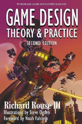 Image for Game Design: Theory and Practice (2nd Edition) (Wordware Game Developer's Library)
