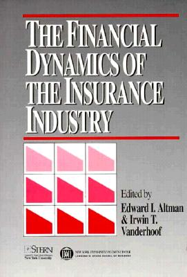 Image for FINANCIAL DYNAMICS OF THE INSURANCE INDU