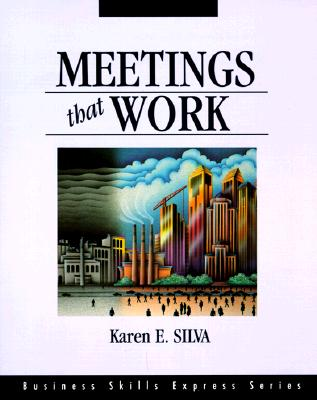 Image for Meetings That Work (The Business Skills Express Series)