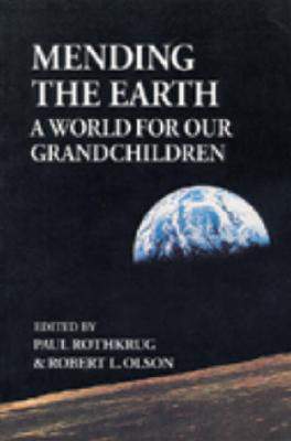 Image for Mending the Earth: A World for Our Grandchildren (IO Series)
