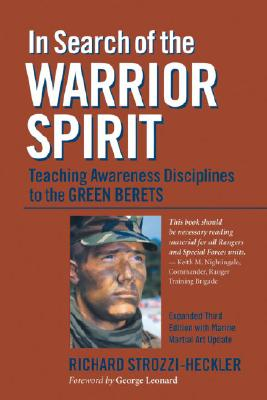 Image for In Search of the Warrior Spirit: Teaching Awareness Disciplines to the Green Berets
