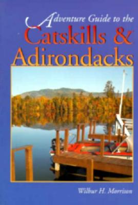 Image for Hunter Adventure Guide Catskills and Adirondacks (Adventure Guide Series)