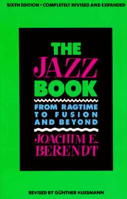 Image for Jazz Book: From Ragtime to Fusion and Beyond!