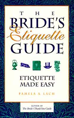Image for Brides Etiquette Guide : Etiquette Made Easy