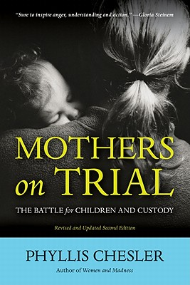 Image for Mothers on Trial: The Battle for Children and Custody