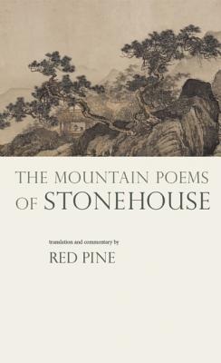 The Mountain Poems of Stonehouse (English and Chinese Edition), Stonehouse