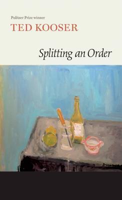 Splitting an Order, Ted Kooser