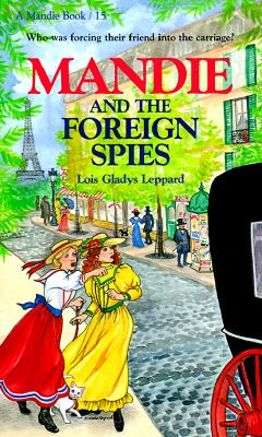 MANDIE AND THE FOREIGN SPIES, Leppard, Lois Gladys