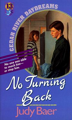 Image for No Turning Back (Cedar River Daydreams, Book 13)