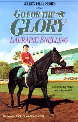 Go for the Glory (Golden Filly Series, Book 3)