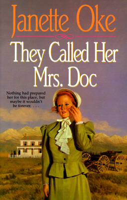 Image for They Called Her Mrs. Doc (Women of the West)