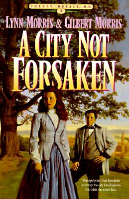 Image for A City Not Forsaken (Cheney Duvall, MD) (Book 3)