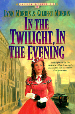 Image for In the Twilight, In the Evening (Cheney Duvall, M.D., Book 6)