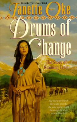Image for Drums of Change: The Story of Running Fawn (Women of the West)