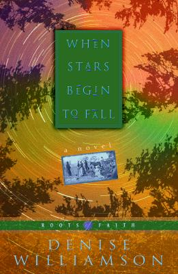 Image for When Stars Begin to Fall (Roots of Faith, 2)