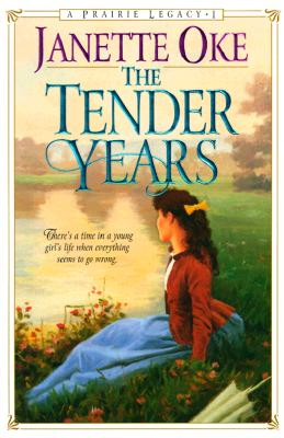 Image for The Tender Years (Prairie Legacy Series #1)