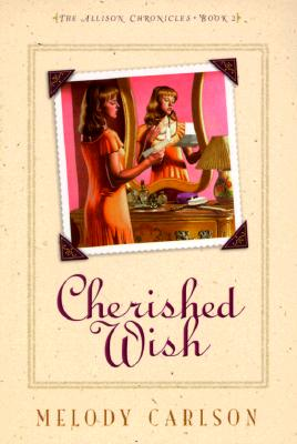 Image for Cherished Wish (Allison Chronicles) (Book 2)
