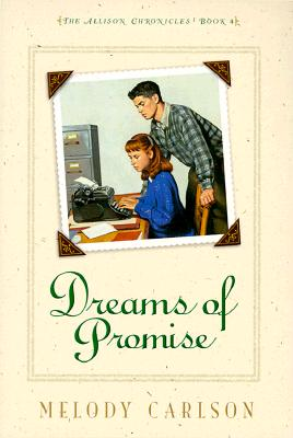 Image for Dreams of Promise (Allison Chronicles) (Book 4)