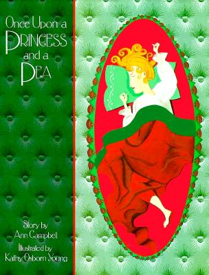 Image for Once Upon a Princess and a Pea by Campbell, Ann