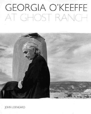 Image for Georgia O'Keeffe At Ghost Ranch: a Photo-essay