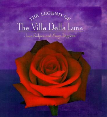 Image for The Legend of the Villa Della Luna: The Sequel to the Secrets of Pistoulet