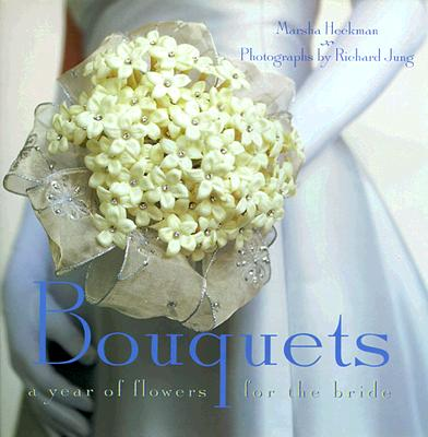 Image for Bouquets: A Year of Flowers for the Bride