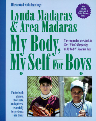 "Image for ""My Body, My Self for Boys: The """"What's Happening to My Body?"""" Workbook for Boys"""