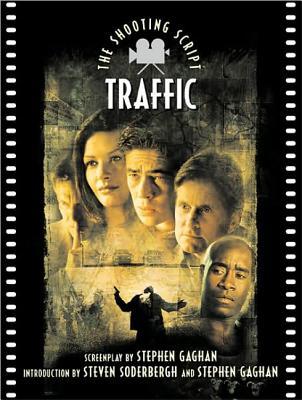 Traffic: The Shooting Script, Gaghan, Steven
