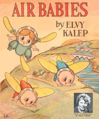 Air Babies, Elvy Kalep