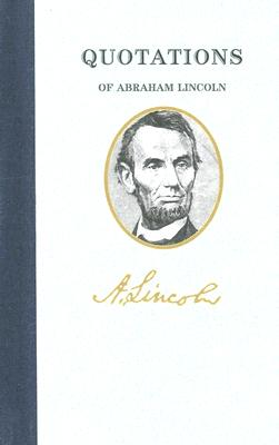 Image for Quotations of Abraham Lincoln