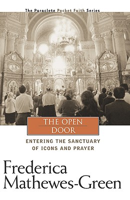 Image for The Open Door: Entering the Sanctuary of Icons and Prayer