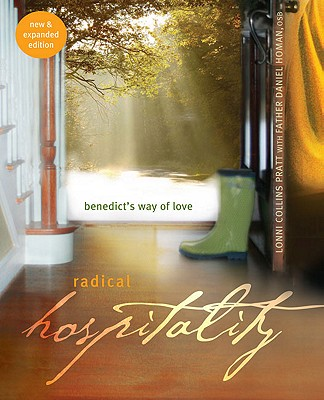 Image for Radical Hospitality: Benedict's Way of Love: Benedict's Way of Love, 2nd Edition