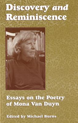 Image for Discovery and Reminiscence: Essays on the Poetry of Mona Van Duyn