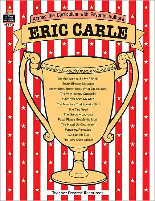 Image for Eric Carle (Across the Curriculum With Favorite Authors)